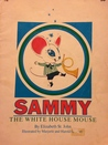 Sammy, the White House Mouse
