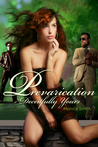 Prevarication, Deceitfully Yours