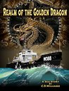 Realm of the Golden Dragon: A Sea Story