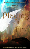 Playing With Fire (The Aiden Saunders Trilogy, #3)