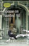 Spouse on Haunted Hill (A Haunted Guesthouse Mystery, #8)