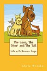 The Long, The Short and The Tall by Chris   Brooks
