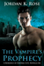 The Vampire's Prophecy (Romance in Central City #6)