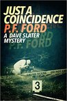Just a Coincidence (Dave Slater Mystery Novels, #2)