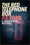 The Red Telephone Box (Dave Slater Mystery Novels, #5)