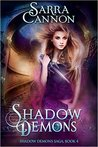 Shadow Demons (The Shadow Demons Saga #4)