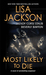Most Likely to Die by Lisa Jackson