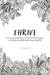Thrive: An environmentally conscious lifestyle guide to better health and true wealth