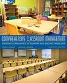 Comprehensive Classroom Management: Creating Communities of Support and Solving Problems, Enhanced Pearson eText with Updated Loose-Leaf Version -- Access Card Package (11th Edition)