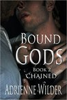 Chained (Bound Gods, #2)