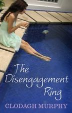 The Disengagement Ring by Clodagh Murphy