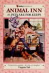 Pets are for Keeps (Animal Inn Series, #1)