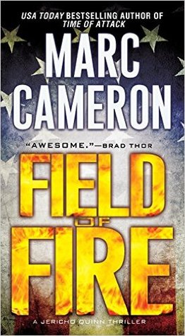Field of Fire (Jericho Quinn, #7)