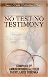 No Test No Testimony: Becoming One: Teach Me How to Love You