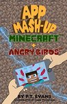App Mash-Up Volume 1: Minecraft and Angry Birds
