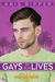 Gays of Our Lives (Queers of La Vista, #1)