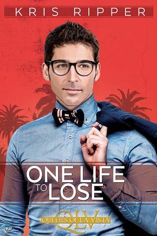 One Life To Lose Queers of La Vist book cover