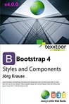 Bootstrap 4 : Styles and Components