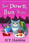 Two Down, Bun To Go (Oxford Tearoom Mysteries, Book 3)