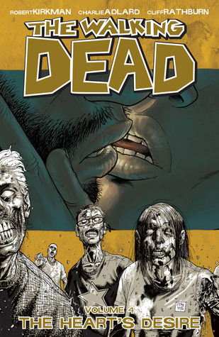 The Walking Dead, Vol. 04 by Robert Kirkman