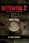 Betrayal 2 by Lady Harris