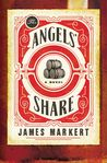The Angels' Share by James Markert