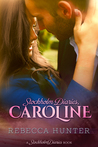 Stockholm Diaries, Caroline by Rebecca  Hunter
