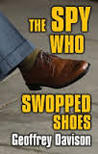 The Spy Who Swopped Shoes