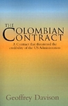 The Colombian Contract: A Contract that threatened the credibility of the US Administration