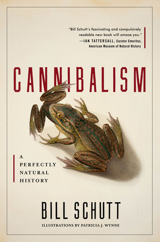 Cannibalism by Bill Schutt
