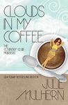 Clouds in My Coffee (The Country Club Murders #3)