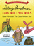 Ludwig Bemelmans Favorite Stories: Hansi, Rosebud and The Castle No. 9