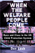 """""""When the Welfare People Come"""": Race and Class in the US Child Protection System"""