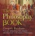 The Philosophy Book: From the Vedas to the New Atheists, 250 Milestones in the History of Philosophy