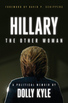 Hillary the Other Woman by Dolly Kyle
