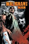 Malignant Man #1: Preview