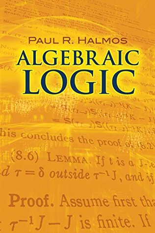 Algebraic Logic (Dover Books on Mathematics)