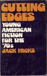 Cutting Edges; Young American Fiction for the '70s