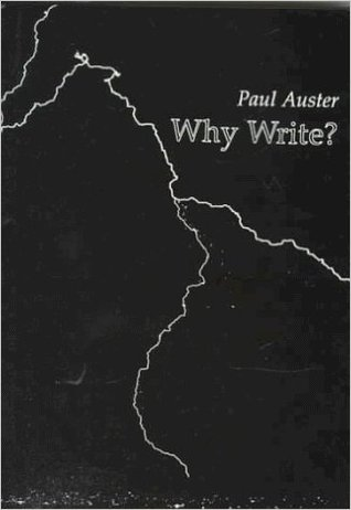 Why Write? by Paul Auster