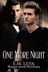 One More Night (Rags and Riches, #3)