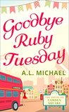 Goodbye Ruby Tuesday (The House on Camden Square #1)