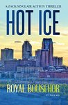 Hot Ice (ZACK SINCLAIR THRILLERS Book 3)