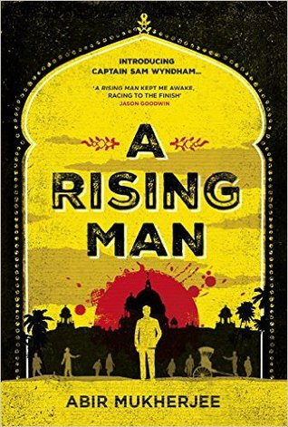 A Rising Man (Sam Wyndham #1)
