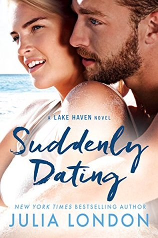 Suddenly Dating (Lake Haven,  #2)