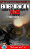 The Quest (Ender Dragon Tales #1)