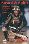 Sword & Spirit (Classical Warrior Traditions of Japan Book 2)