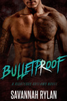 Bulletproof (Righteous Outlaws MC, #2)