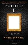 The Life of I Updated Edition: The New Culture of Narcissism