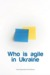 Who is agile in Ukraine