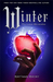 Winter (The Lunar Chronicles, #4) by Marissa Meyer